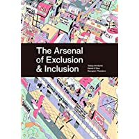 The Arsenal of Inclusion / Exclusion