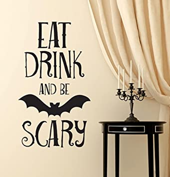 BIBITIME Halloween Vinyl Bat Decal For Wall Sticker Sayings Words EAT DRINK  AND BE SCARY Quotes Part 79