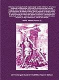 Historie cronologiche dell' origine degl' ordini militari e di tutte le religione caualleresche infino ad hora instituite ... PARTE PRIMA (Volume 1) 2011 Student FACSIMILE Edition