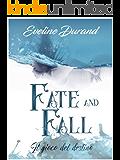 Fate and Fall: Il gioco del destino