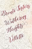 Image of Bronte Sisters Deluxe Edition (Wuthering Heights; Villette) (Romantic Fantasy)