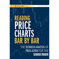 Price Charts: The Technical Analysis of Price Action for the Serious Trader: 416