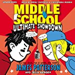 Middle School: Ultimate Showdown | James Patterson,Julia Bergen