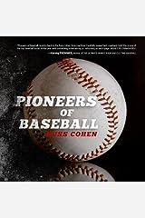 Pioneers of Baseball