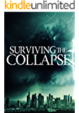 Surviving the Collapse: A Tale Of Survival In A Powerless World- Book 1 (English Edition)