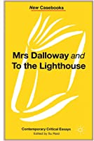 Mrs Dalloway And To The Lighthouse Virginia Woolf