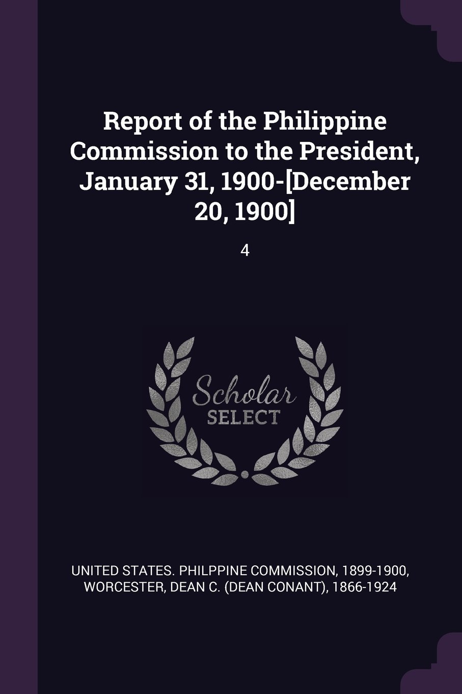 Download Report of the Philippine Commission to the President, January 31, 1900-[december 20, 1900]: 4 ebook