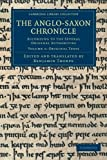 The Anglo-Saxon Chronicle : According to the Several Original Authorities, , 1108042848