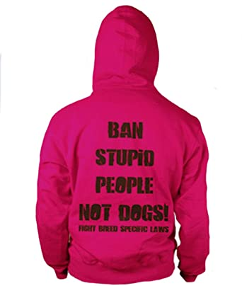 819097f850f02 PIT BULL GEAR Ban Stupid People Not Dogs Womens  Hoodie Pitbull Gift Mom  Gift (
