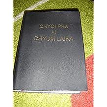 Kachin Bible / Jingpho Language Bible / Choi Pra Ai Chyum Laika A Ga Shaka Ningnan / Printed in Japan 63 Black Cover