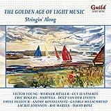 The Golden Age of Light Music - Stringin' Along