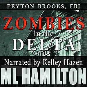 Zombies in the Delta Audiobook