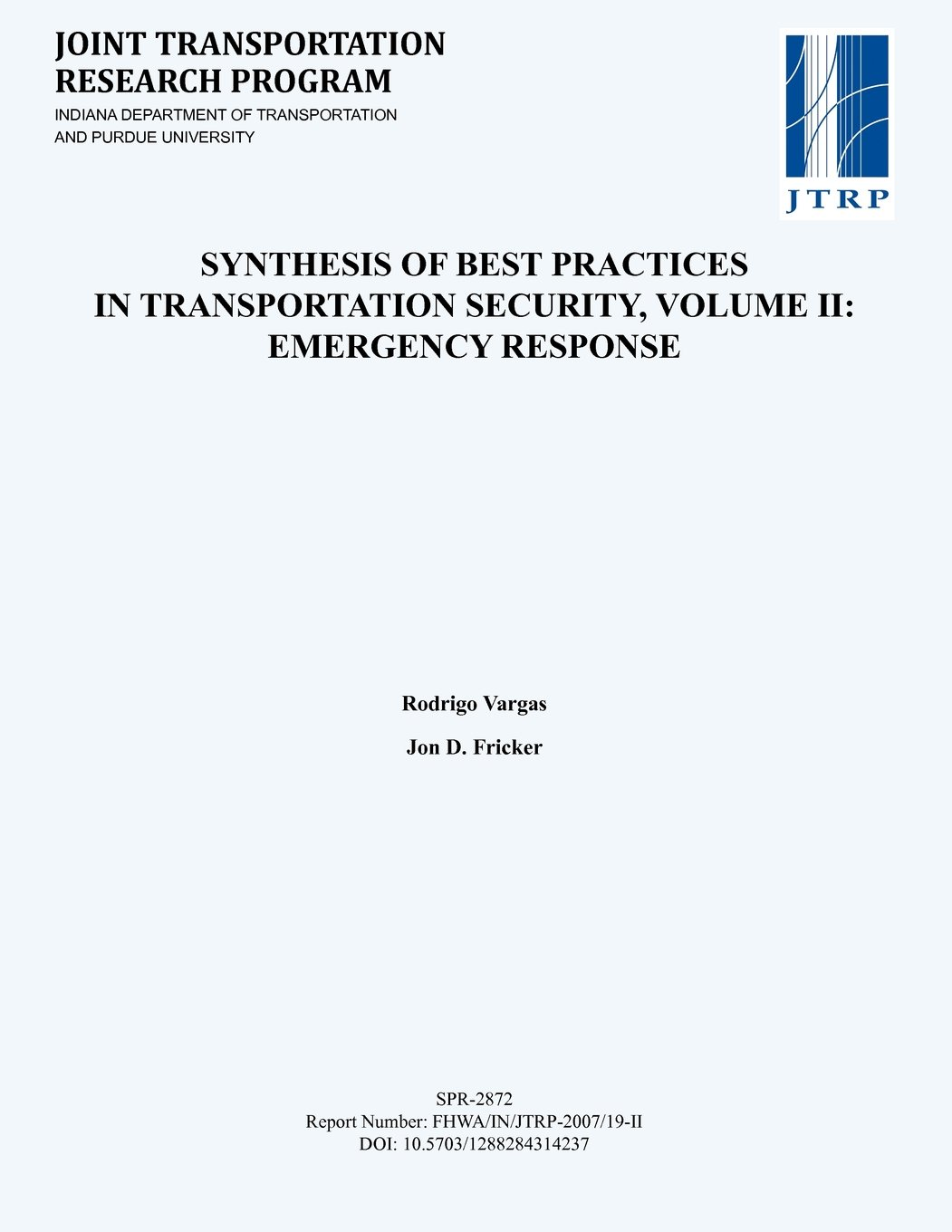 Download Synthesis of Best Practices in Transportation Security, Volume II: Emergency Response pdf epub