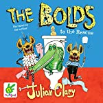 The Bolds to the Rescue | Julian Clary