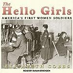 The Hello Girls: America's First Women Soldiers | Elizabeth Cobbs