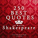 250 Best Quotes by William Shakespeare Audiobook by William Shakespeare Narrated by Katie Haigh