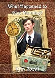 What Happened to Alex Manning? (The Manning Family Series Book 1)
