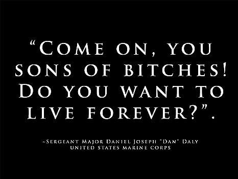 Marine Quotes | Amazon Com Usmc Poster Marine Corps Poster Dan Daly Quote 18x24