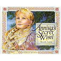 By Beverly Lewis:Annika's Secret Wish [Hardcover]