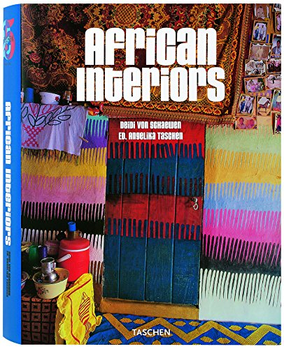 African Interiors (25th Anniversary Special Edtn) by Brand: TASCHEN America Llc