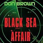 Black Sea Affair | Don Brown