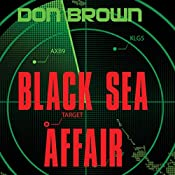 Black Sea Affair | Don Brown