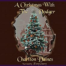 A Christmas with the Dodger Audiobook by Charlton Daines Narrated by Tony Cleary