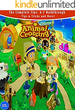 Animal Crossing: New Horizons - The Complete Tips- A-Z Walkthrough - Tips & Tricks and More!