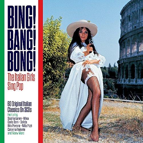 Price comparison product image Bing! Bang! Bong! - Italian Girls sing Pop