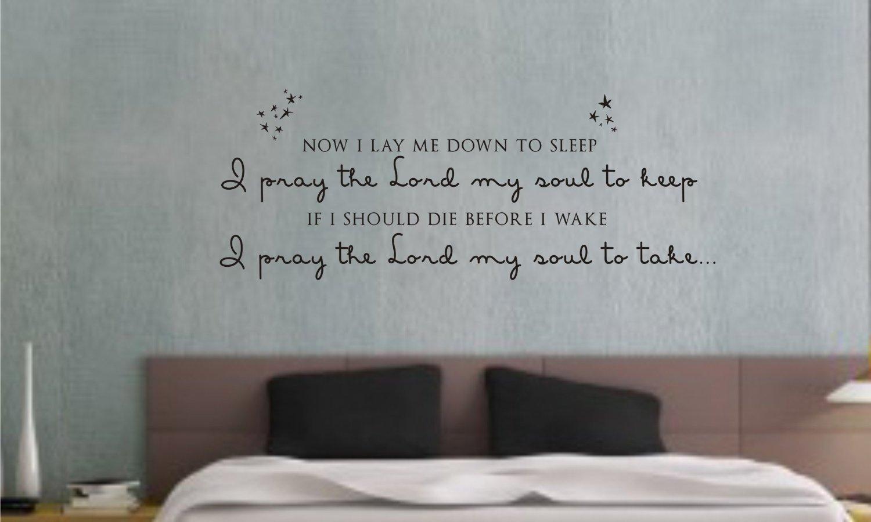 Now i lay me down to sleep wall decal - Amazon Com Now I Lay Me Down To Sleep I Pray The Lord My Soul To Keep If I Should Die Before I Wake I Pray The Lord My Soul To Take Vinyl Wall
