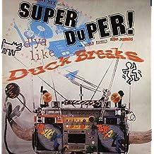 Super Duper Duck Breaks (Vinyl)