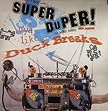 Super Duper Duck Breaks [Vinyl]