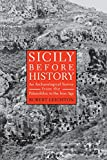 Sicily Before History: An Archeological Survey from the Paleolithic to the Iron Age