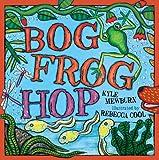 Bog Frog Hop, Kyle Mewburn, 1921714581