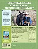 Horse Health Care: A Step-By-Step Photographic