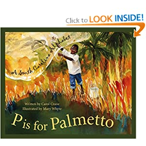 P Is For Palmetto: A South Carolina Alphabet (Discover America State State Alphabet Series)