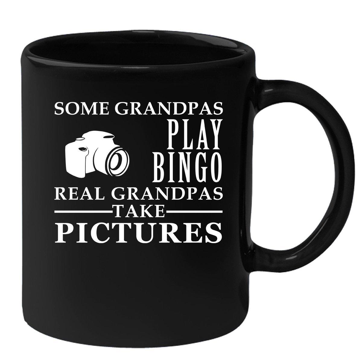 Grandpa Mug Funny Black Mug for Coffee 11oz Some Grandpas play bingo, real Grandpas take pictures
