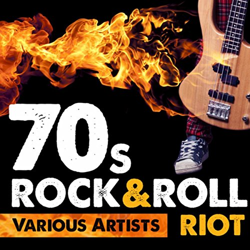 70s Rock & Roll Riot