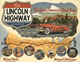 The Lincoln Highway, Michael Wallis, 0393341305