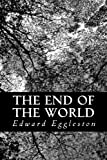 The End of the World, Edward Eggleston, 1491260599