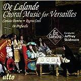 De Lalande: Choral Music for Versailles