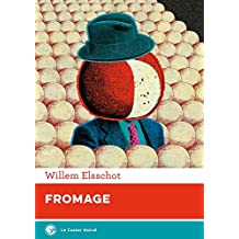 Fromage (Galaxie t. 1) (French Edition)
