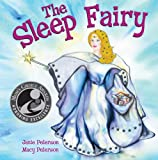 The Sleep Fairy, Janie Peterson and Macy Peterson, 0971440522