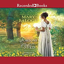 Someone to Wed Audiobook by Mary Balogh Narrated by Rosalyn Landor