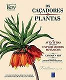 capa de Os Caçadores de Plantas