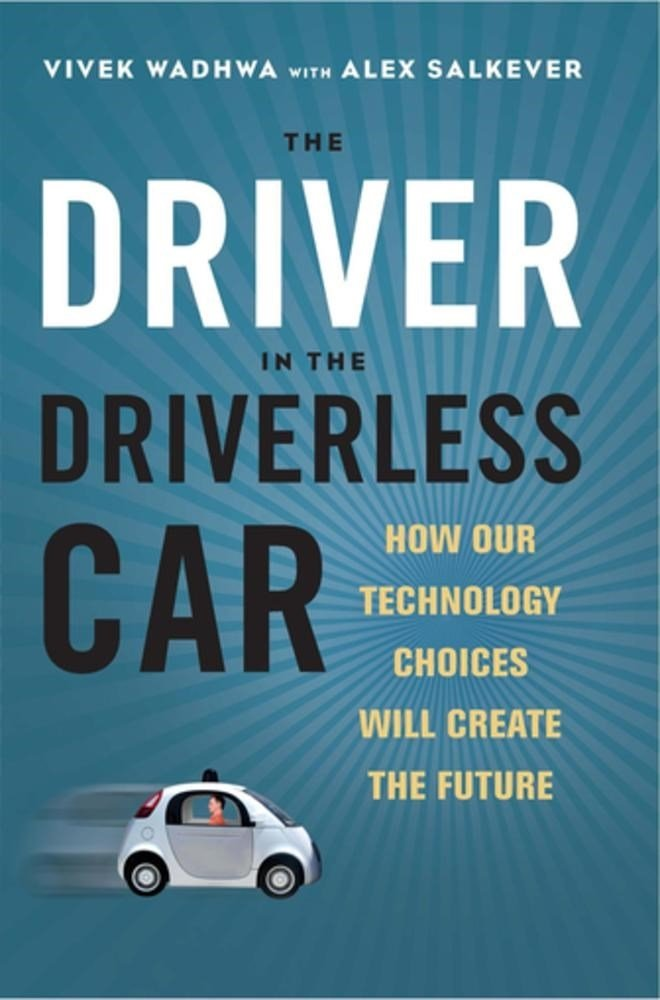 The Driver in the Driverless Car: How Our