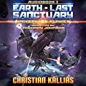 Earth Last Sanctuary: Universe in Flames, Book 1 Audiobook by Christian Kallias Narrated by Zachary Johnson