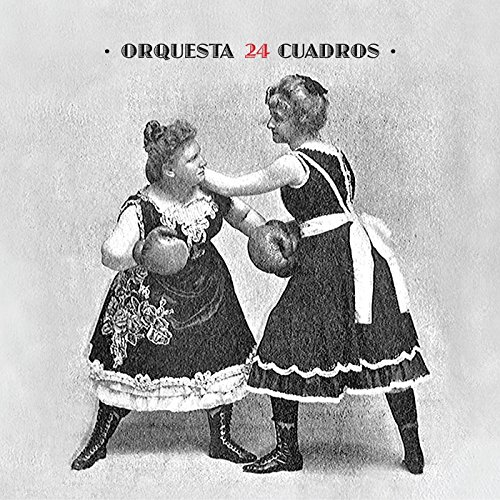 Orquesta 24 Cuadros [Explicit] by Orquesta 24 Cuadros on Amazon ...