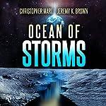 Ocean of Storms | Christopher Mari,Jeremy K. Brown