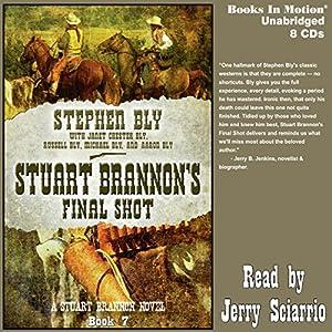 Stuart Brannon's Final Shot Audiobook